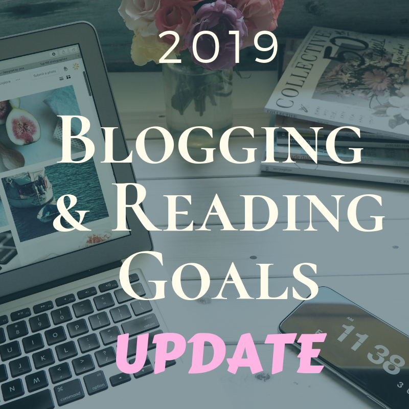 Reading and Blog Goals Progress Update